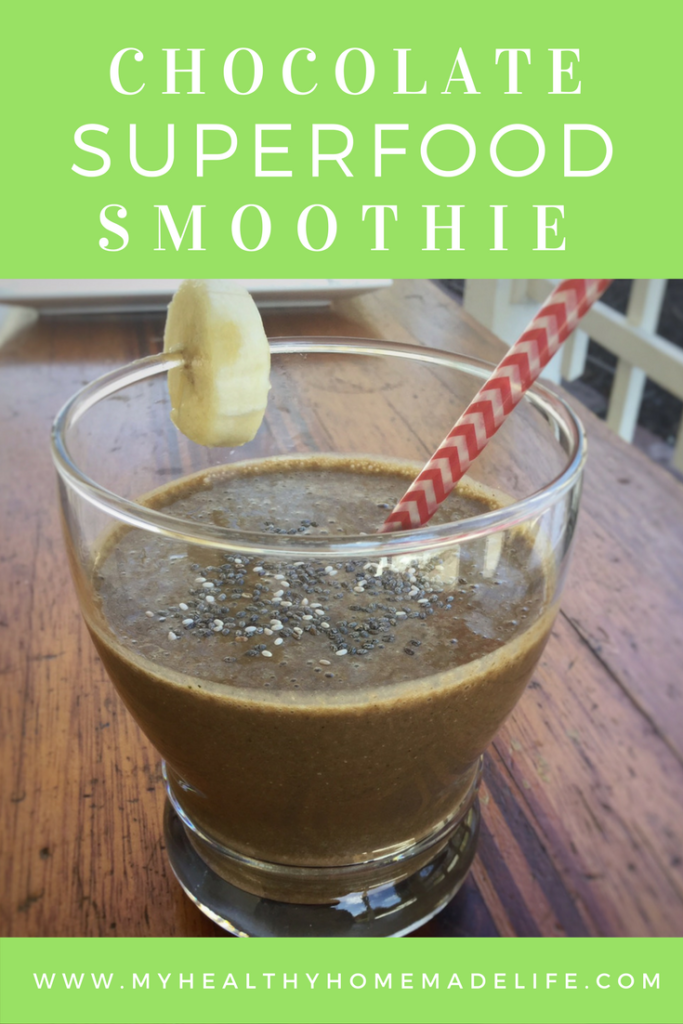Chocolate Superfood Smoothie | Vegan | Gluten Free | Healthy Recipes | Plant Based Diet | Healthy Breakfast | My Healthy Homemade Life