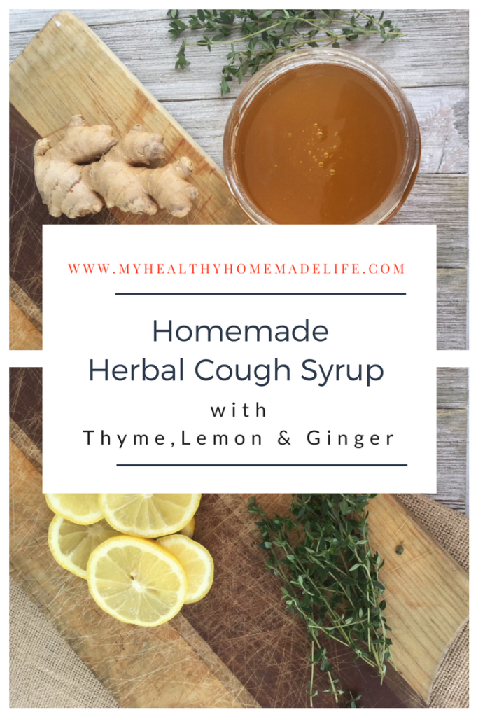 Homemade Herbal Cough Syrup with Thyme, Lemon & Ginger - My Healthy