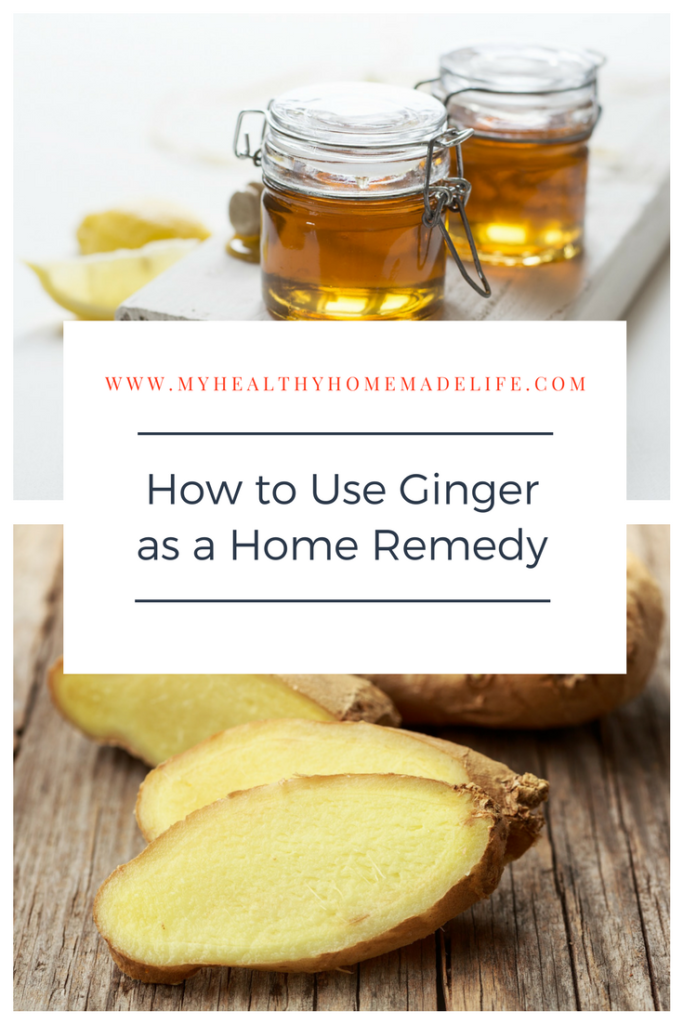 How to Use Ginger as a Home Remedy   Ginger Tea   Homemade Ginger Ale   Herbs for Pain   Cold & Flu Remedy   Fever   My Healthy Homemade Life #homeremedies #ginger #herbalremedy